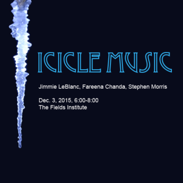 "Next ArtSci Salon ""Icicle Music"" Dec. 3, 6:00-8:00 pm @ Fields"
