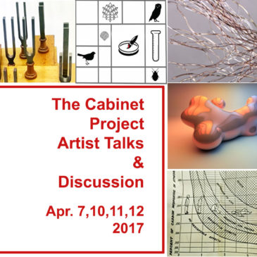 The Cabinet Project Artists Talk series and discussion: April 7, 10, 11, 12
