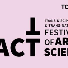 FACTT Toronto – Festival of Art & Science