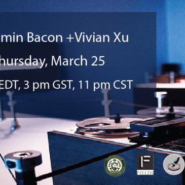 Benjamin Bacon + Vivian Xu = Dogma Lab Thursday, Mar 25, 10 AM EDT